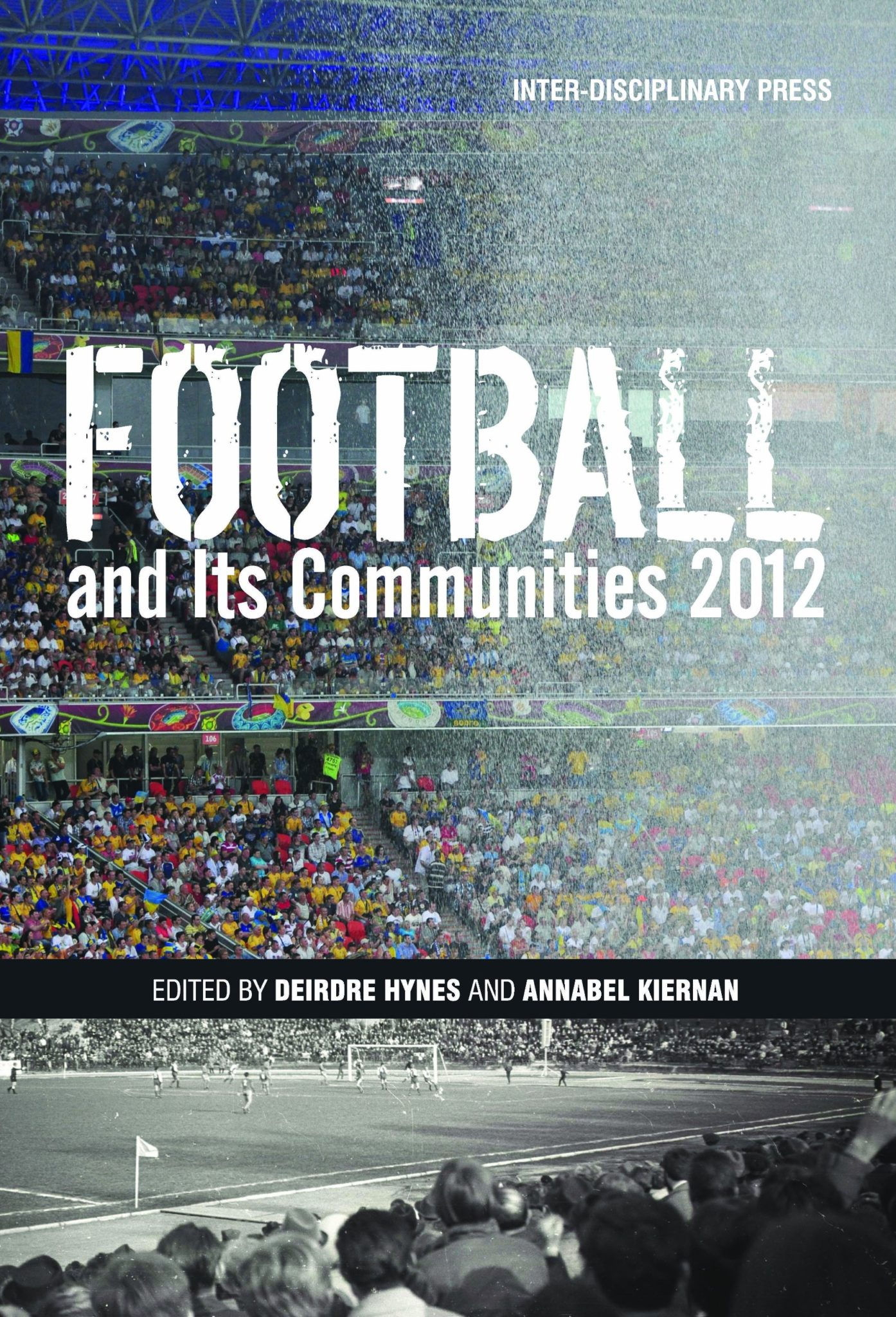 Football and its Communities 2012
